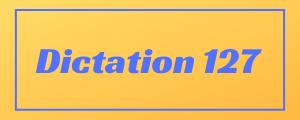 100-wpm-Dictation-No-127