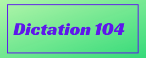 120-wpm-Dictation-No-104